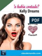 _No Te Lo Habia Contado_ - Kelly Dreams