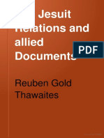 The Jesuit Relations and Allied Documents - Reuben Thawaites