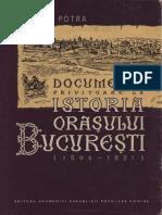 Documente Privitoare La Istoria Orasului Bucuresti (1594-1821)