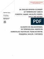 An English-Spanish Glossary of Terminology Used in Forestry, Range, Wildlife, Fishery, Soils, and Botany (Glosario en Ingles-Espanol de Terminologia Usada en Forestales, Pastizales, Fauna, Silvestre, Pesqueria, Suelos, y Botanica)