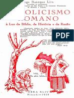 Catolicismo Romano a luz da Bíblia, da história e da razão