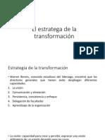 El Estratega de La Transformación