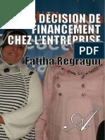 FATIHA REGRAGUI-La Decision de Financement Chez Lentreprise-[Atramenta.net]
