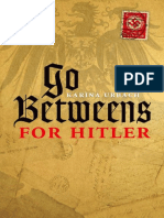 Go Betweens for Hitler