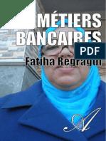 FATIHA REGRAGUI-Les Metiers Bancaires-[Atramenta.net]