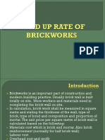Build Up Rate of Brickworks