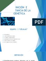 Definición e Importancia de La Genética