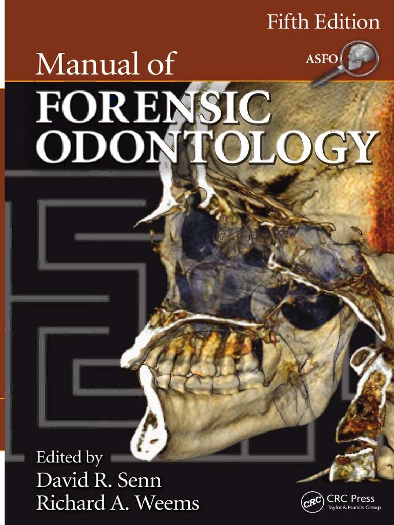 Manual Of Forensic Odontology Dental Degree Coroner