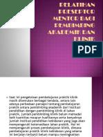 Pelatihan Preseptor Mentor Bagi Pembimbing Akademik Dan Klinik