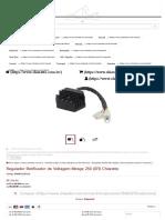 Regulador Retificador de Voltagem Mirage 250 (EFI) Chiaratto - Chiaratto
