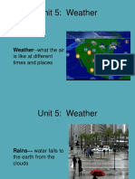 Unit 5 Vocab Weather ---