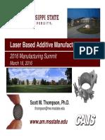 Laser Based Additive Manufacturing
