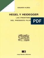 Albizu Edgardo Hegel y Heidegger Las Fronteras Del Presente Filosofico