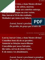 041 - Louvai, louvai Cristo, o bom Mestre divino.ppt