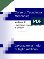 Corso di Tecnologia Meccanica - Mod.4.4 Asportazione di truciolo