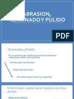 Abrasion, Terminado y Pulido odontologia