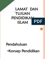 Matlamat dan Tujuan Pendidikan Islam - Minggu 1.ppt