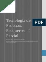 Tecnología de Procesos Pesqueros - I Parcial
