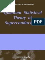 Fujita S., Godoy S. Quantum Statistical Theory of Superconductivity (Kluwer, s