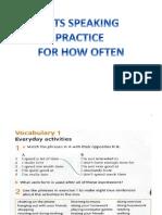 Practice for How to Speak How Often