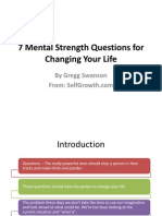 7 Mental Strength Questions for Changing Your Life