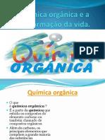 A Química Orgânica e a Transformação Da Vida
