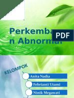 Perkembangan Abnormal.pptx