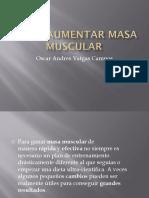 Como Aumentar Masa Muscular Oscar Vargas
