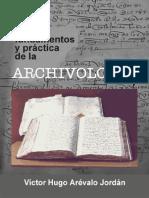 Teoría, Fundamentos y Práctica de La Archivología