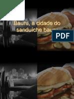 Bauru Cidade Do Sanduiche Bauru 1200670961864540 3