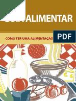 guiaalimentar-comoterumaalimentaosaudvel-131015121611-phpapp01.pdf