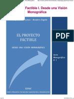 El Proyecto Factible I. Desde Una Visión Monográfica