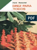 Ajedrez_para_todos_-_Henschel,_G_-_1973,_by_Moctezuma,_Ed_jparra_OCR_2012-02-17.pdf