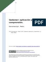 Karczmarczyk , Pedro (1007). Gadamer Aplicacion y Comprension