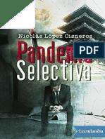 Pandemia Selectiva - Nicolas Lopez Cisneros