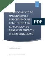 Reconocimiento de Nacionalidad a Personas Morales Como Freno a La Expropiación de Bienes Extranjeros y El Caso Venezolano