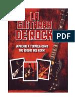 LA GUITARRA de ROCK Metodo de-¡Aprende a Tocar Como Tus Idolos de Rock!