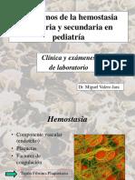 29 Transtorno de La Hemostasia Primaria y Secundaria en Pediatria Dr. Miguel Valero
