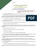 CLT - Discriminação Para Acesso a Relação de Emprego - Lei 9029 de 13-04-95 - Em 08-01-2013