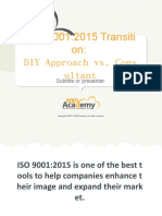 ISO_9001_2015_transition_DIY_approach_vs_consultant_EN.pptx
