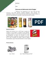 Resumen Del Proceso de Fabricación de Las Pringles