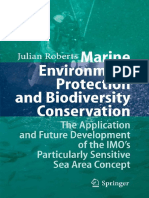 Julian Roberts-Marine Environment Protection and Biodiversity Conservation_ the Application and Future Development of the IMO's Particularly Sensitive Sea Area Concept-Springer (2007)