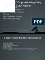 Grid Based VM Provisioning - A Presentation by Arunabh Das