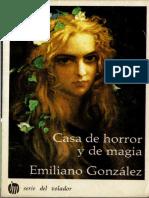 Emiliano González - Casa de Horror y de Magia