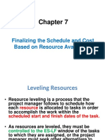 Finalizing the Schedule and Cost Based on Resource Availability