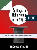 Andrew Mayne – Making Money with Magic01.pdf