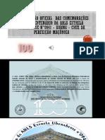 PROGRAMAÇÃO OFICIAL  DAS COMEMORAÇÕES DO 01° CENTENÁRIO DA ARLS ESTRELA UBERABENSE N°0941