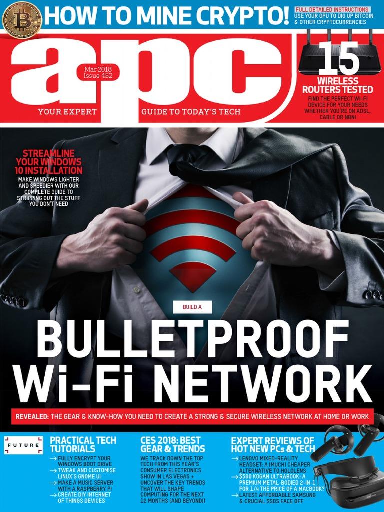 APC Computer Magazine Issue 452 March 2018 | Windows 10 | Computer Virus
