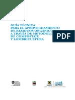 Guia Tecnica Para El Aprovechamiento de Residuos Organicos a Traves de Metodologias de Compostaje y Lombricultura