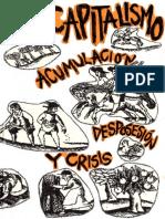 Capitalismo Acumulación, desposesión  y  crisis